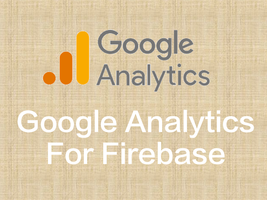 Google Analytics for Firebase(V2)